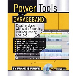 Backbeat Books Power Tools for GarageBand (CD-ROM) (331252)