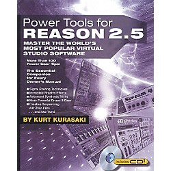Backbeat Books Power Tools for Reason 2.5 (Book/CD-ROM) (331136)