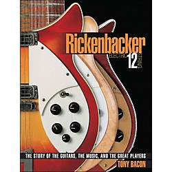 Backbeat Books Rickenbackers And Twelve String Electrics (332751)