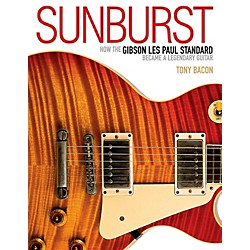 Backbeat Books Sunburst - How The Gibson Les Paul Standard Became A Legendary Guitar (333746)