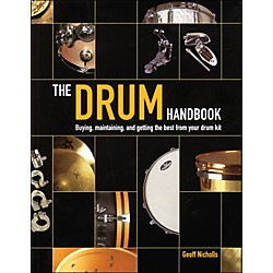 Backbeat Books The Drum Handbook - Buying, Maintaining, And Getting The Best From Your Drum Kit (331071)