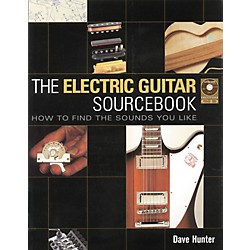 Backbeat Books The Electric Guitar Sourcebook - How to Find the Sound You Like (Book/CD) (331416)