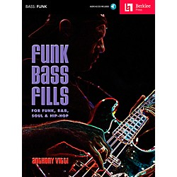 Berklee Press Funk Bass Fills - For Funk, R&B, Soul & Hip-Hop Book/CD (50449608)
