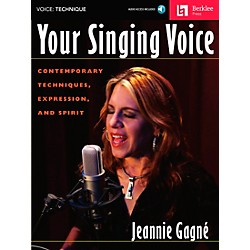 Berklee Press Your Singing Voice - Contemporary Techniques, Expression And Spirit Book/CD (50449619)
