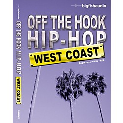Big Fish Off The Hook Hip Hop: West Coast Audio Loops (OHHH2-1ORW)