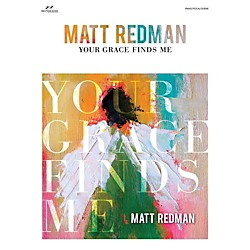 Brentwood-Benson Your Grace Finds Me - Matt Redman for Piano/Vocal/Guitar (75724097)