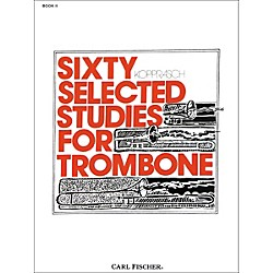 Carl Fischer 60 Selected Studies for Trombone (O2615)
