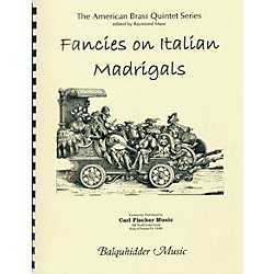 Carl Fischer Fancies on Italian Madrigals Book (BQ54)