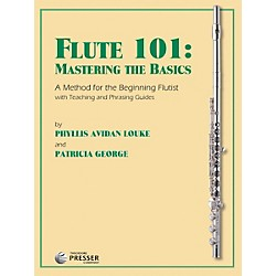 Carl Fischer Flute 101: Mastering The Basics (414-41200)