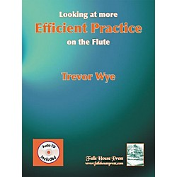 Carl Fischer Looking At More Efficient Practice On The Flute Book (B-TW9)