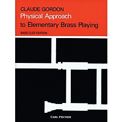 Carl Fischer Physical Approach to Elementary Brass Playing - Bass Clef (O5039)