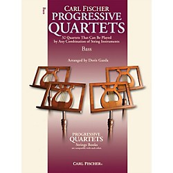 Carl Fischer Progressive Quartets for Strings- Bass (Book) (BF72)