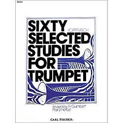 Carl Fischer Sixty Selected Studies for Trumpet (O3053)