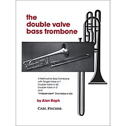 Carl Fischer The Double Valve Bass Trombone (O4808)