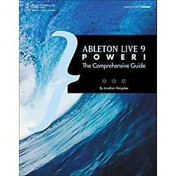 Cengage Learning Ableton Live 9 Power! The Comprehensive Guide (9781285455402)
