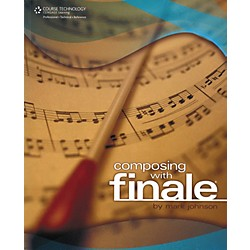 Cengage Learning Composing With Finale (Book) (9781598635737)