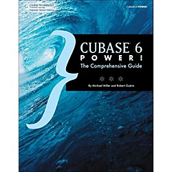 Cengage Learning Cubase 6 Power The Comprehensive Guide (9781435460225)