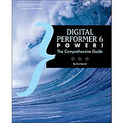 Cengage Learning Digital Performer 6 Digital Performer 6 Power The Comprehensive Guide (9781598639070)