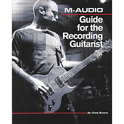 Cengage Learning M-Audio Guide for the Recording Guitarist (9781598634235)