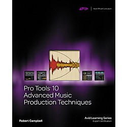 Cengage Learning Pro Tools 10 Advanced Music Production Techniques Book/DVD (9781133728009)