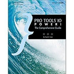 Cengage Learning Pro Tools 10 Power!: The Comprehensive Guide (1133732534)