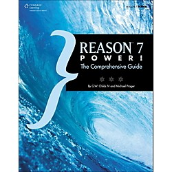 Cengage Learning Reason 7 Power: The Comprehensive Guide (9781285866574)