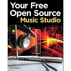 Cengage Learning Your Free Open Source Music Studio (9781435458369)