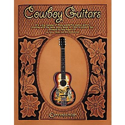 Centerstream Publishing Cowboy Guitars - Hardcover Book (303)