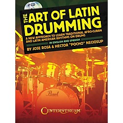 Centerstream Publishing The Art Of Latin Drumming (Book/ 2CDs) (1579)