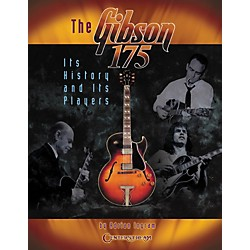 Centerstream Publishing The Gibson 175 Its History & Its Players (Book) (1134)