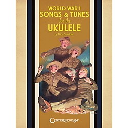 Centerstream Publishing World War 1 Songs & Tunes For The Ukulele (128840)