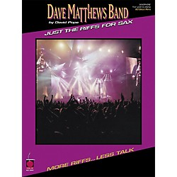 Cherry Lane Dave Matthews Band - Just the Riffs for Saxophone (2500373)