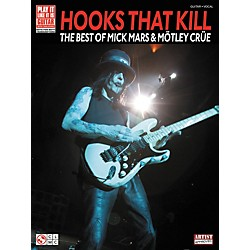 Cherry Lane Hooks That Kill: The Best Of Mick Mars and Motley Crue Guitar Tab Songbook (2501094)