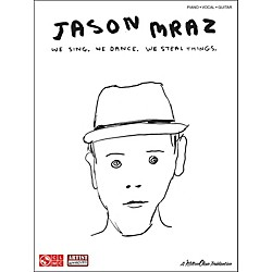 Cherry Lane Jason Mraz: We Sing. We Dance. We Steal Things. arranged for piano, vocal, and guitar (P/V/G) (2501467)