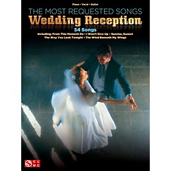 Cherry Lane The Most Requested Wedding Reception Songs Piano/Vocal/Guitar Songbook (2501750)