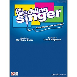 Cherry Lane The Wedding Singer - The Musical Comedy Vocal Selections arranged for piano, vocal, and guitar (P/V/ (2500975)