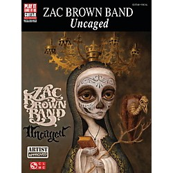 Cherry Lane Zac Brown Band  Uncaged Guitar Tab Songbook (110294)