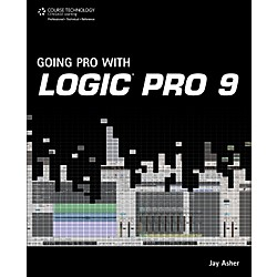 Course Technology PTR Going Pro with Logic Pro 9 Book (1435455630)
