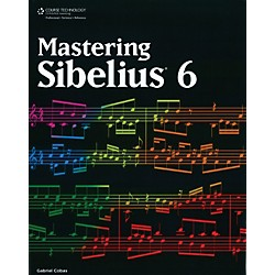 Course Technology PTR Mastering Sibelius 6 Book (54-1435456858)