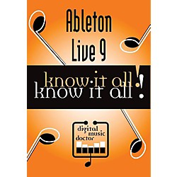 Digital Music Doctor Ableton Live 9 Know It All! (DMDAL911)