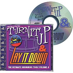 Drum Fun Inc Turn It Up and Lay It Down, Volume 4 - Baby Steps to Giant Steps - Play Along CD for Drummers (451093)