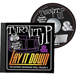 Drum Fun Inc Turn It Up and Lay It Down, Volume 5 - Double Pedal Metal - Play Along CD for Drummers (451094)