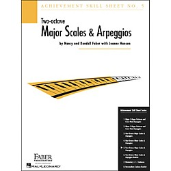 Faber Music Achievement Skill Sheet No. 5: Two Octave Major Scales And Arpeggios - Faber Piano (420026)