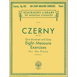 G. Schirmer 160 Eight-Measure Exercises Op 821 Piano By Czerny (50253060)