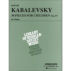 G. Schirmer 30 Pieces For Children Op 27 Piano By Kabalevsky (50331530)