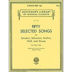 G. Schirmer 50 Selected Songs By Schubert, Schumann, Brahms, And Strauss For High Voice (50261420)
