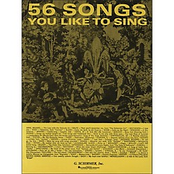 G. Schirmer 56 Songs You Like To Sing (50327310)