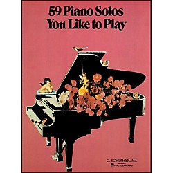 G. Schirmer 59 Piano Solos You Like To Play (50327250)