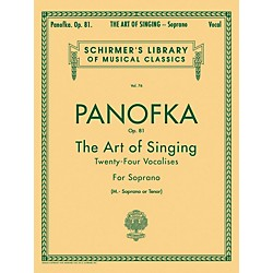 G. Schirmer Art of Singing (24 Vocalises), Op.81 For Soprano, Mezzo-Soprano or Tenor Voice by Panofka H P (50252600)