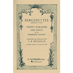G. Schirmer Bergerettes - Pastoral Ditties By Jean-Baptiste Weckerlin For Voice / Piano (French And English) (50326120)